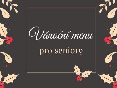 Vánoční menu pro seniory